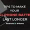how to extend smartphone battery
